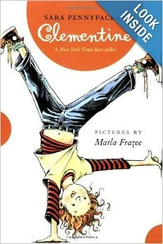 Clementine by Sara Pennypacker, illustrated by Marla Frazee