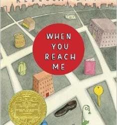 Newbery Books: When You Reach Me