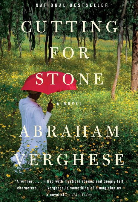 Cutting for Stone — Abraham Verghese