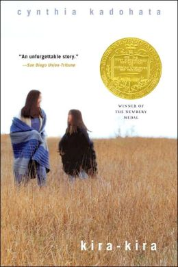 Kira-Kira, by by Cynthia Kadohata, another Newbery